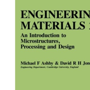Engineering Materials: v. 2: An Introduction to Their Properties and Applications (Materials Science & Technology Monographs)