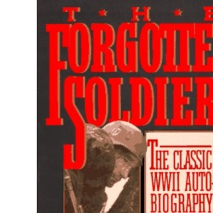 Forgotton Soldier (Brassey's Commemorative Series Wwii)