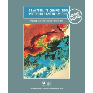 Seawater: Its Composition, Properties and Behaviour (Oceanography textbooks)