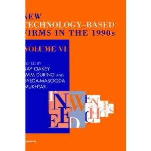 New Technology-Based Firms in the 1990s: Volume VI: 6
