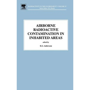 Airborne Radioactive Contamination in Inhabited Areas (Radioactivity in the Environment)