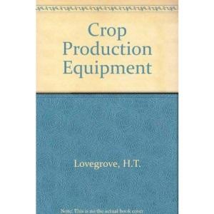 Crop Production Equipment