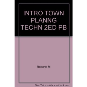 An Introduction to Town Planning Techniques