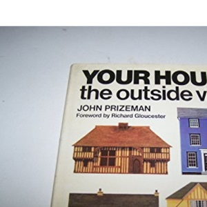 Your House: The Outside View (A blue circle book)