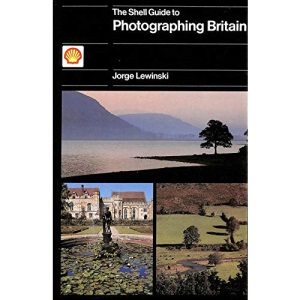 The Shell Guide to Photographing Britain