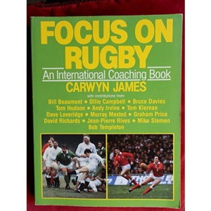 Focus on Rugby: An International Coaching Book