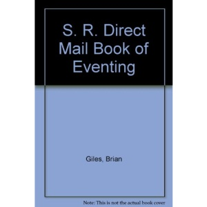 S. R. Direct Mail Book of Eventing
