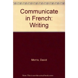 Communicate in French: Writing