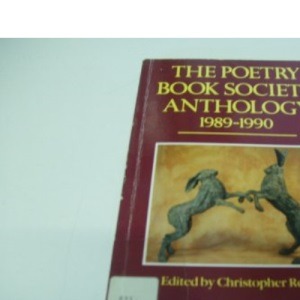 The Poetry Book Society Anthology 1989-90