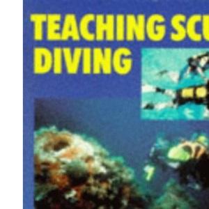 Teaching Scuba Diving (British Sub Aqua Club)
