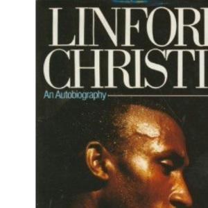 Linford Christie: An Autobiography