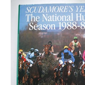 Scudamore's Year: National Hunt Season, 1988-89