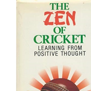 The Zen of Cricket: Learning from Positive Thought