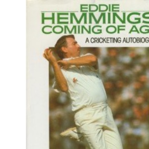 Coming of Age: A Cricketing Autobiography