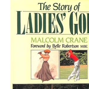 The Story of Ladies' Golf