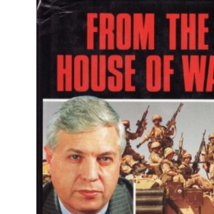 From the House of War: John Simpson in the Gulf