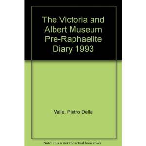 The Victoria and Albert Museum Pre-Raphaelite Diary 1993