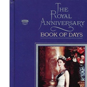 The Royal Anniversary Book of Days