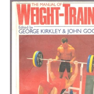 The Manual of Weight-training