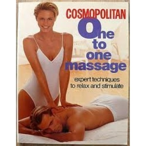 Cosmopolitan One to One Massage: Expert Techniques to Relax and Stimulate