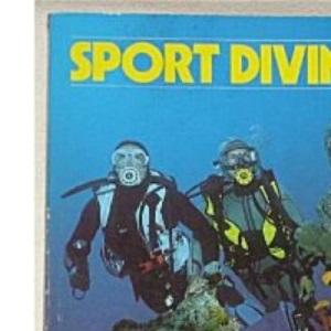 Sport Diving: British Sub-Aqua Club Diving Manual