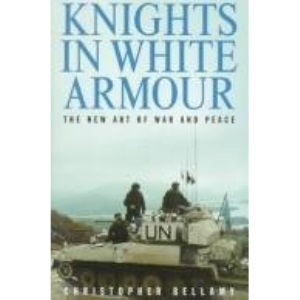 Knights in White Armour: New Art of War and Peace