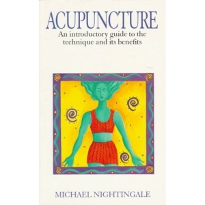 Acupuncture: An Introductory Guide to the Technique and Its Benefits
