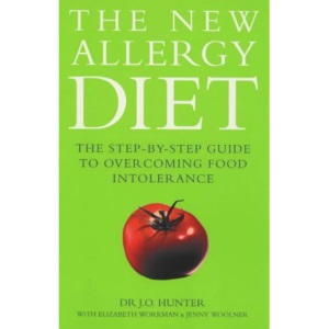 The New Allergy Diet: The Step-by-step Guide to Overcoming Food Intolerance