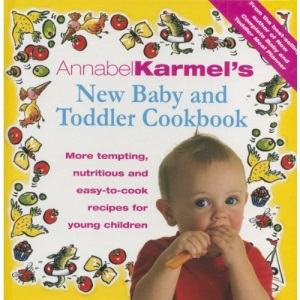 Annabel Karmel's New Baby and Toddler Cookbook