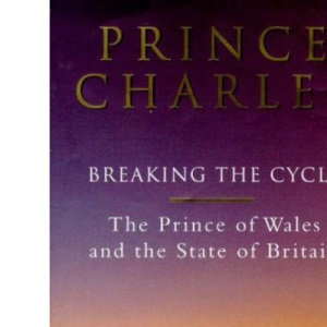 Prince Charles: Breaking the Cycle