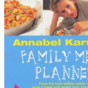 Annabel Karmel's Family Meal Planner