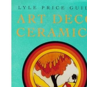 Lyle Price Guide: Art Deco Ceramics