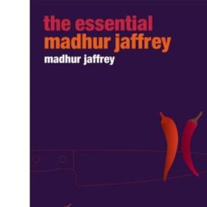 The Essential Madhur Jaffrey (Ebury Paperback Cookery)