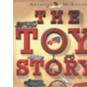 The Toy Story: The Life and Times of Inventor Frank Hornby