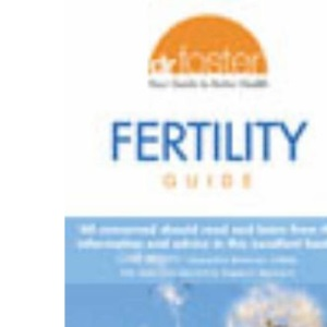 Dr Foster Fertility Guide