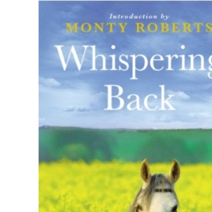 Whispering Back: Tales From A Stable in the English Countryside