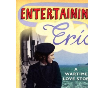 Entertaining Eric: A Wartime Love Story