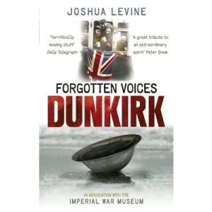 Forgotten Voices of Dunkirk (Imperial War Museum)