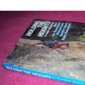 Holding the Heights: A Rock Climbing Diary