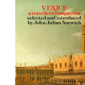 Venice: A Travellers' Companion (The Travellers' companion series)