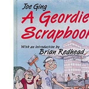 A Geordie Scrapbook