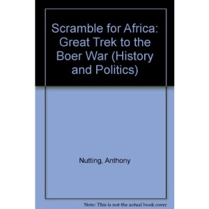 Scramble for Africa: Great Trek to the Boer War (History & politics)