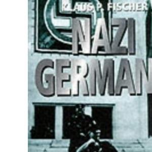 Nazi Germany: A New History