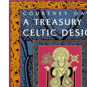 A Treasury of Celtic Design (Celtic Interest)