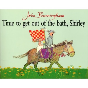 Time To Get Out Of The Bath, Shirley