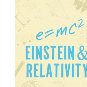 Einstein and Relativity: The Big Idea