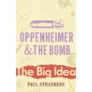 Oppenheimer and the Bomb (Big Idea)