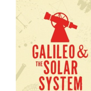 Galileo And The Solar System (Big Ideas)