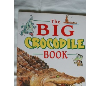 The Big Crocodile Book (Red Fox story books)