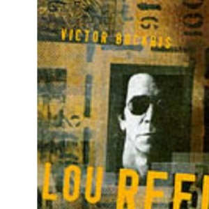 Lou Reed: The Biography